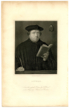 LUTHER, MARTIN (1483-1546)  German Priest & Professor of Theology; Seminal Figure in the Protestant Reformation