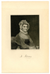 ADAMS, ABIGAIL (1744-1818)  U.S. First Lady – 1797-1801; Wife of U.S. President John Adams