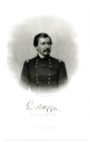 McCLELLAN, GEORGE B. (1826-85)  Union Major General, during the American Civil War; U.S. Presidential Candidate – 1864; Governor of New Jersey – 1878-81