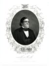 CASS, LEWIS (1782-1866)  U.S. Secretary of War - 1831-36; U.S. Secretary of State - 1857-60; U.S. Senator - Michigan - 1845-48 & 1849-57