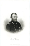 GRANT, ULYSSES S. (1822-85)  Eighteenth U.S. President – 1869-77; Union Lieutenant General; Commanding General of the Army of the United States – 1864-69